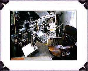 Linotype Machine In the Printshop, Mary�s City Of David