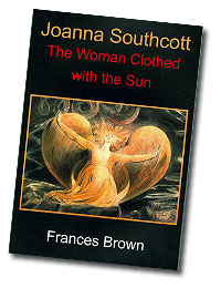 Joanna Southcott 'The Woman Clothed With The Sun'