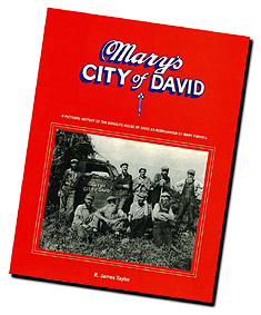 Mary's City of David - A Pictorial History